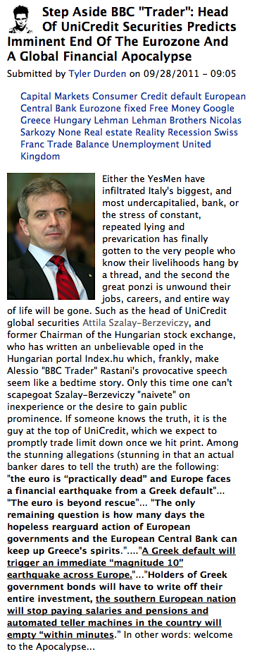 ZeroHedge 28 sept 2011 - Head Of UniCredit Securities Predicts Imminent End Of The Eurozone And A Global Financial Apocalypse